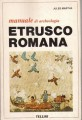 MANUALE DI ARCHEOLOGIA ETRUSCO ROMANA