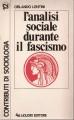 L'ANALISI SOCIALE DURANTE IL FASCISMO