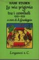 LA MIA PRIGIONIA TRA I CANNIBALI 1553 1555