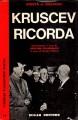 KRUSCEV RICORDA