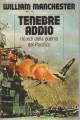 TENEBRE ADDIO. Memorie della guerra del Pacifico