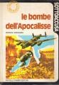 LE BOMBE DELL'APOCALISSE (Bombardamenti di Milano, Torino e Genova nell'agosto 1943)