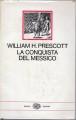 storia della conquista del Messico