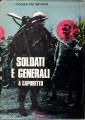 SOLDATI E GENERALI A CAPORETTO