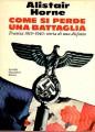 COME SI PERDE UNA BATTAGLIA. Francia 1919 1940: storia di una disfatta