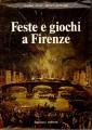 Feste e giochi a Firenze