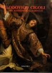 Lodovico Cigoli tra Manierismo e Barocco