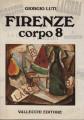Firenze corpo 8 Scrittori,riviste, editori del '900