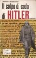Il colpo di coda di Hitler
