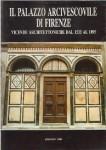 Il palazzo arcivescovile di Firenze vicende architettoniche dal 1533 al 1895