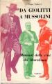 Da Giolitti a Mussolini momenti della crisi del liberalismo