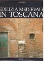Edilizia medievale in Toscana