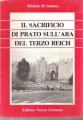 Il sacrificio di Prato sull'ara del terzo Reich