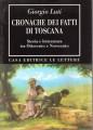 Cronache dei fatti della Toscana Storia e letteratura tra ottocento e novecento