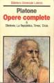Opere complete : Clitofonte La repubblica, Timeo, Crizia