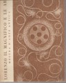 Catalogo della mostra d'arte antica Lorenzo il Magnifico e le arti