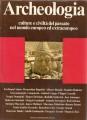 Archeologia culture e civiltà del passato nel mondo europeo ed extraeuropeo