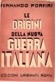 Le origini della nuova guerra Italiana