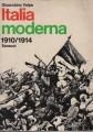ITALIA MODERNA. III  VOLUME (1910-1914)