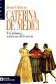 Caterina de' Medici un'italiana sul trono di Francia