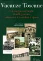 Vacanze Toscane un viaggio nei luoghi di villeggiatura attraverso le cartoline d'epoca