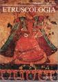 Etruscologia 138 tavole e 18 figure nel testo settima edizione rinnovata