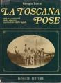 La toscana pose storie e curiosità della regione raccontate dalle lapidi