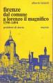 Firenze dal comune a Lorenzo il mMagnifico 1350 1494
