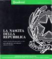 La nascita della repubblica mostra storico documentaria