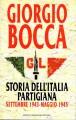 Storia dell'Italia partigiana . Settembre 1943 - maggio 1945