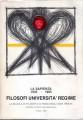 Filosofi università regime la scuola di filosofia di Roma negli anni trenta mostra storico documentaria