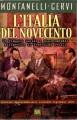 L'Italia del novecento un viaggio lucido e disincantato attraverso il Ventesimo secolo