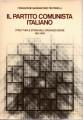 Il partito comunista italiano struttura e storia dell'organizzazione 1921 1979