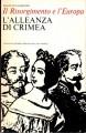 L'europa e il risorgimento L'alleanza di Crimea