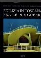 Edilizia in toscana fra le due guerre