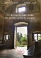 Villa degli Orti Redi un giardino aretino da riscoprire