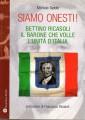 Siamo onesti Bettino Ricasoli il barone che volle l'unità d'Italia