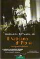 Il vaticano di Pio XII uno sguardo dall'interno le memorie di un diplomatico americano durante la seconda guerra mondiale