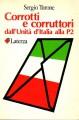 Corrotti e corruttori dall'unità d'italia alla P