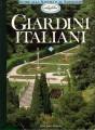 Giardini italiani dal Piemonte all'Emilia Romagna