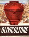 L'olivicoltore rivista olearia italiana anno XVIII luglio 1941