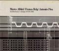 Marco Albini Franca Helg Antonio Piva architettura e design 1970 1986
