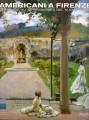 Americani a Firenze Sargent e gli impressionisti ndel ,nuovo mondo