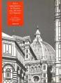 Alla risoperta di Piazza del Duomo in Firenze la cupola di Santa Maria del Fiore