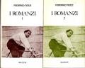 I romanzi 1 e 2 Il podere gli egoisti ricordi di un impiegato con gli occhi chiusi più 4 saggi su Tozzi