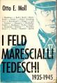 I Feld marescialli tedeschi 1935-1945