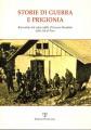 Storie di guerra e prigionia raccontate dai reduci della II guerra mondiale della Val di Pesa