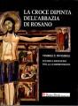 La Croce dipinta dell'abbazia di Rosano