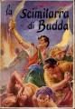 La scimitarra di Budda con 8 illustrazioni del pittore Molino