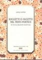 Soggetto e oggetto nel testo poetico studi sulla relazione oggettuale